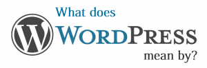 what does wordpress mean by